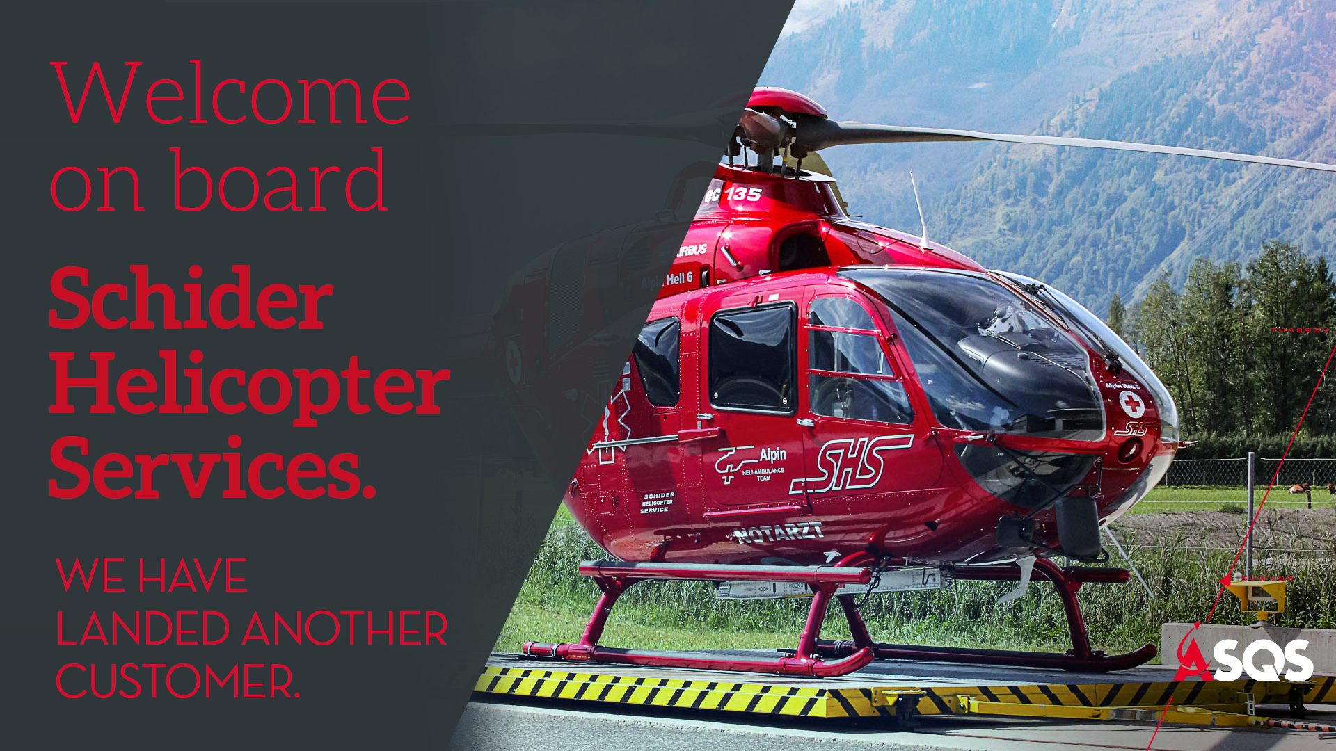 ASQS, IQSMS, Helicopter, Helicopter Emergency Services, Austria, Schider Helicopter Services, Schider, Tyrol, Ambulance Flight, Alpes, safety management, SHS, helicopter safety